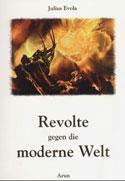 Revuelta contra el Mundo Moderno (I Parte) Introducción