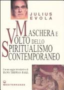 Rostro y máscara del espiritualismo contemporáneo. Conclusión